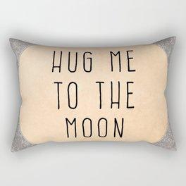 Hug Me To The Moon - I Love You Rectangular Pillow