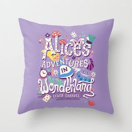 Alice's Adventures in Wonderland - Lewis Carroll Throw Pillow