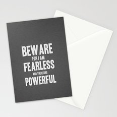 Beware; for I am fearless, and therefore powerful. Stationery Cards
