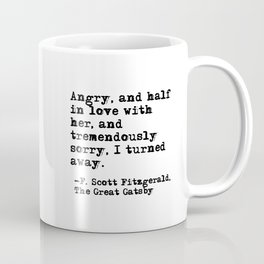 Half in love with her - Fitzgerald quote Coffee Mug