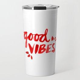 Good Vibes – Red Ink Travel Mug