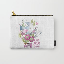 Best Mom Ever Carry-All Pouch