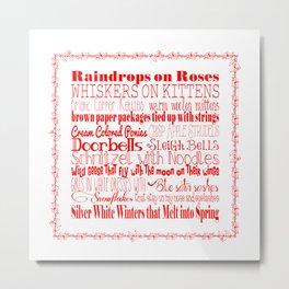 A Few of My Favorite Things - Red Metal Print