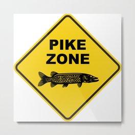 Pike Fishing Zone Sign Metal Print