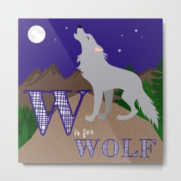 W is for Wolf Metal Print