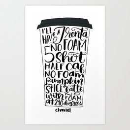 Pumpkin Spice Latte No Foam Version 1 Art Print