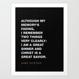 "John Newton ""Two Things I Remember"" Amazing Grace Art Print"