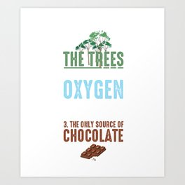 Reasons To Save The Trees Environmental Ecosystem Nature Lovers Gifts Art Print