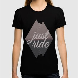 """Just Ride V1"" T-shirt"