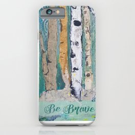 Be Brave Cardinal Collage iPhone Case