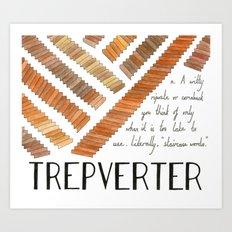 Trepverter Art Print