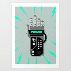 I HAVE THE POWER!!! Art Print