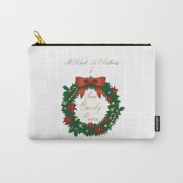 Christmas Special - Naughty Christmas Wish List - All I Want for Christmas is your Candy Cane Carry-All Pouch