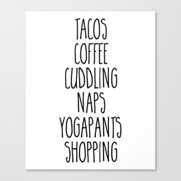 Tacos & Coffee Funny Quote Canvas Print