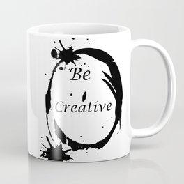 Be creative Coffee Mug