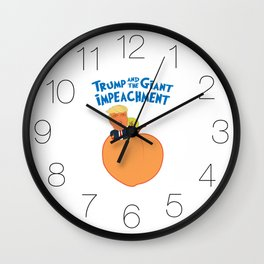 Trump and the Giant Impeachment Wall Clock