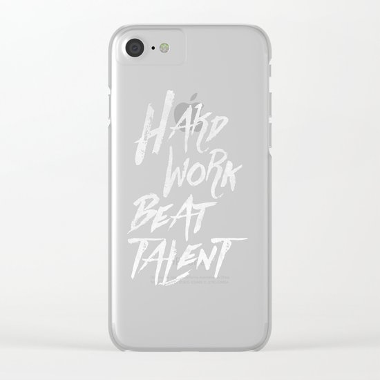 Inspirational typographic quote Hard Work Beats Talent Clear iPhone Case