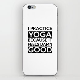 i practice yoga iPhone Skin