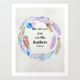 Psalm 91 Feathers Art Print
