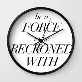 be a force Wall Clock