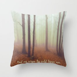 WILD QUOTES Throw Pillow