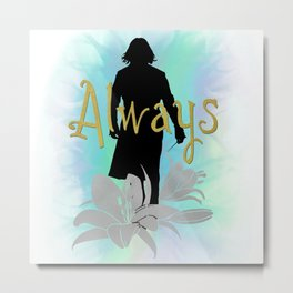 Always: Severus with lilies Metal Print