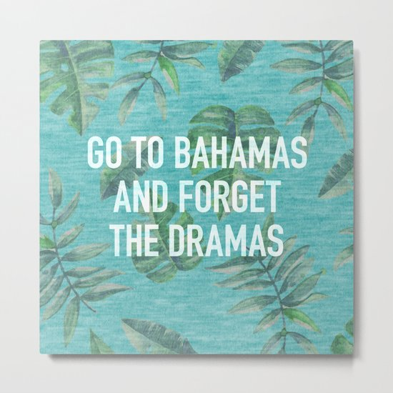 Go to Bahamas Metal Print