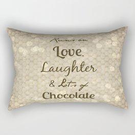 Love, Laughter, Chocolate Rectangular Pillow