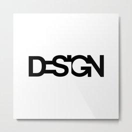 Typo Design Metal Print