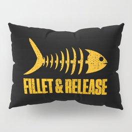 Fillet And Release Fish Bones Fisherman Funny Pillow Sham