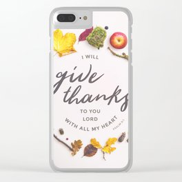 Psalm 9:1 Give Thanks Clear iPhone Case