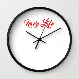 Navy Life Nine to Five Would've Been Too Easy Funny T-shirt Wall Clock