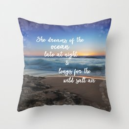 She Dreams of the Ocean Quote Throw Pillow