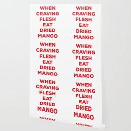 When Craving Flesh Eat Dried Mango Wallpaper