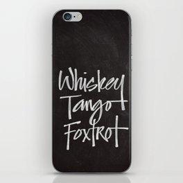 Chalkboard Art - Whiskey Tango Foxtrot iPhone Skin