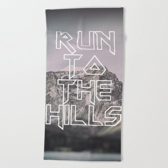 Run To The Hills Beach Towel