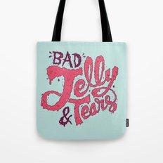 Bad Jelly & Tears Tote Bag