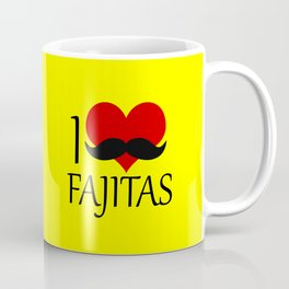 I love fajitas funny food quote Coffee Mug