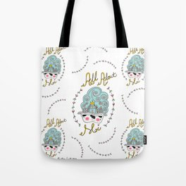 All About Moi Tote Bag