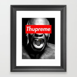 Thupreme Framed Art Print