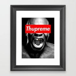 Thupreme Framed Art Print