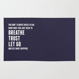 Nice words - Breathe, Trust, Let Go Rug