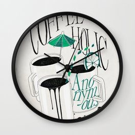 Us And Them: Coffeeholic Anonymous. Wall Clock