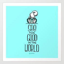 Skribbles: See the good Art Print