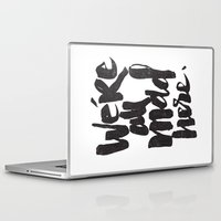 mad Laptop & iPad Skins featuring ...MAD HERE by Matthew Taylor Wilson
