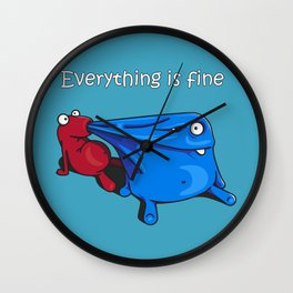 Everything is fine Wall Clock