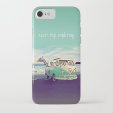 NEVER STOP EXPLORING THE BEACH iPhone 7 Slim Case