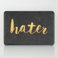 2pac iPad Cases featuring Hater by Text Guy