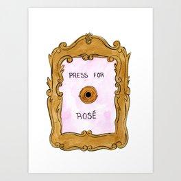 Press For Rosé Art Print