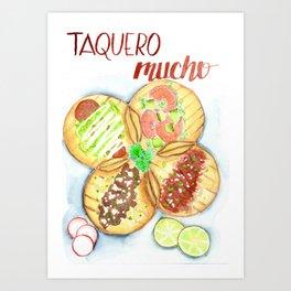 Taquero Mucho Art Print
